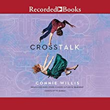 Crosstalk Audiobook by Connie Willis Narrated by Mia Barron