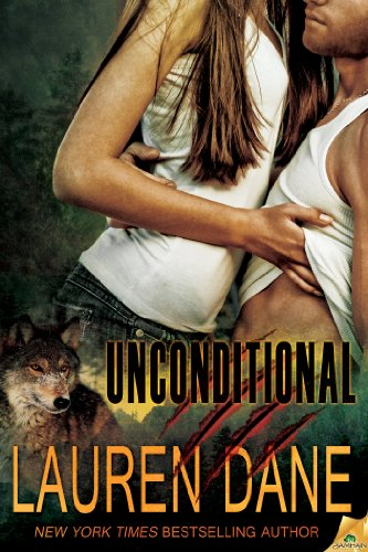 Unconditional (Cascadia Wolves) by Lauren Dane