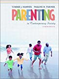 Parenting in Contemporary Society (4th Edition)