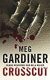 Meg Gardiner Crosscut (Evan Delaney Mysteries)