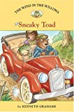 The Wind in the Willows #5: Sneaky Toad (Easy Reader Classics)