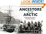 Ancestors in the Arctic: A Photograph...