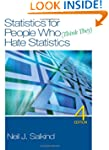 Statistics for People Who (Think They...