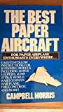 img - for Best Paper Aircraft: New and Expanded book / textbook / text book