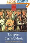 European Sacred Music (Oxford Choral...