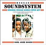 Reggae Soundsystem: Original Reggae A...