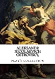 img - for Aleksandr Nicolaevich Ostrovsky, play's collection book / textbook / text book