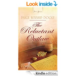 The Reluctant Outlaw (Truly Yours Digital Editions Book 944)