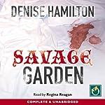 Savage Garden | Denise Hamilton