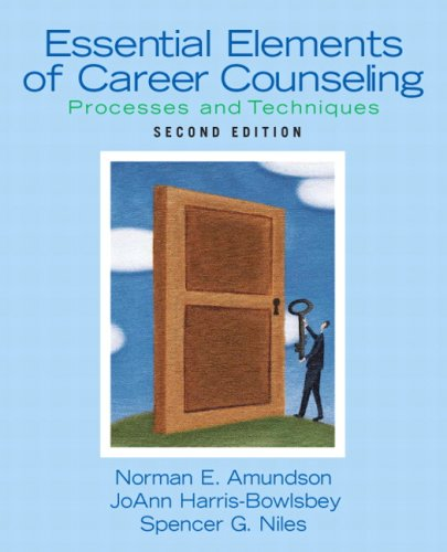 Essential Elements of Career Counseling: Processes and...