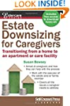 Estate Downsizing for Caregivers: Tra...