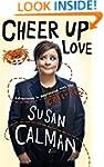 Cheer Up Love: Adventures in depressi...