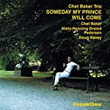 echange, troc Chet Baker Trio, Nils Winther - Someday My Prince Will Come