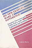 img - for Do New Leaders Make a Difference?: Executive Succession and Public Policy Under Capitalism and Socialism book / textbook / text book