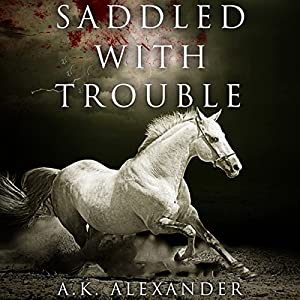 Saddled with Trouble Audiobook