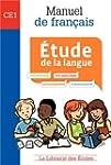 Etude de la langue CE1 : Manuel de fr...