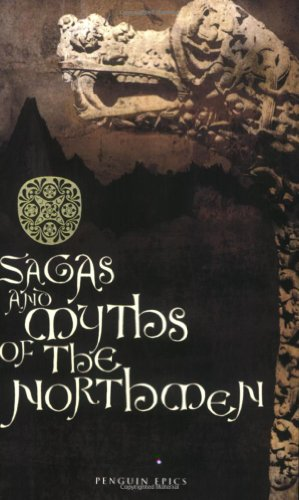 Sagas and Myths of the Northmen (Penguin Epics)
