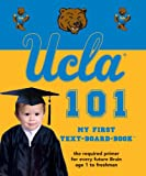 UCLA 101: My First Text (My First Text-Board-Book)