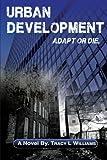 Urban Development : Adapt or Die