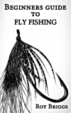 img - for Beginners Guide to Fly Fishing book / textbook / text book