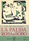 img - for Palida Rosa de Soho, La (Spanish Edition) book / textbook / text book