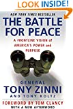 The Battle for Peace: A Frontline Vision of America's Power and Purpose