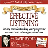 Golden Rules - Effective Listening