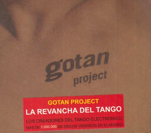 Gotan Project - Best of - Zortam Music