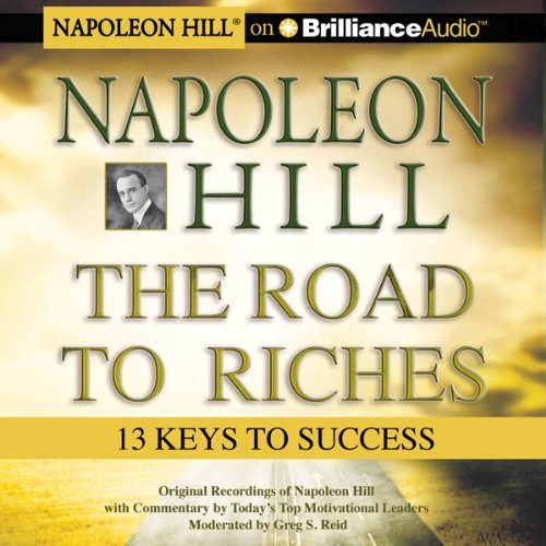 Napoleon Hill The Road To Riches 13 Keys To Success