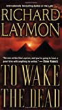 Richard Laymon To Wake the Dead