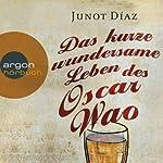 Das kurze wundersame Leben des Oscar Wao | Junot Díaz