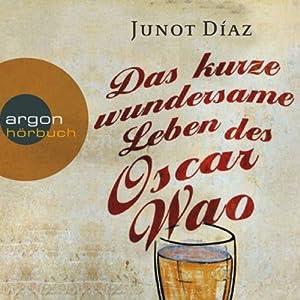 Das kurze wundersame Leben des Oscar Wao Hörbuch
