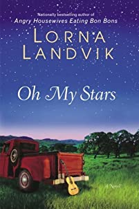 Oh My Stars: A Novel by Lorna Landvik ebook deal