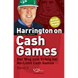 "Harrington on Cash Games Band 2: Der Weg zum Erfolg bei No-Limit Cash Games - Pokervon ""Dan Harrington"""