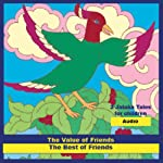 'The Value of Friends' and 'The Best of Friends': Jatakas Tales - Chidren's Stories   Tarthang Tulku