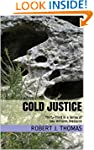 COLD JUSTICE: Thirty-Third in a Serie...