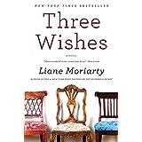 Three Wishes ~ Liane Moriarty