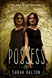 Possess (Mary Hades Book 2)