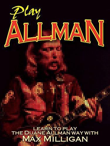 Max Milligan - Play Allman