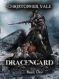 Dracengard: Book One