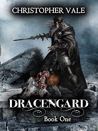 Christopher Vale - Dracengard: Book One