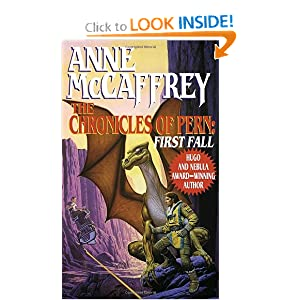The Chronicles of Pern: First Fall (The Dragonriders of Pern) by