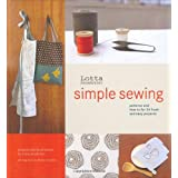 Lotta Jansdotter's Simple Sewing: Patterns and How-To for 24 Fresh and Easy Projects ~ Meiko Arquillos