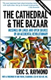 img - for The Cathedral & the Bazaar: Musings on Linux and Open Source by an Accidental Revolutionary book / textbook / text book