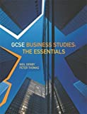 img - for GCSE Business Studies - The Essentials by Neil Denby (2005-06-30) book / textbook / text book