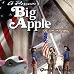 A Possum's Big Apple: NYC and the Events of September 11, 2001 | Jamey M. Long