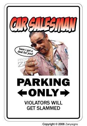 Car Salesman Parking Only
