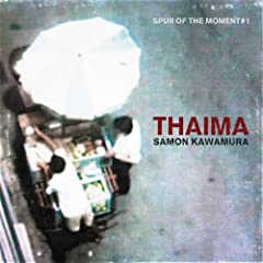 Thaima - Spur Of The Moment #1 [+Digital Booklet]