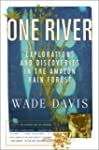 One River: Explorations and Discoveri...