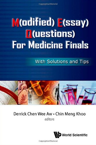 M(Odified) E(Ssay) Q(Uestions) For Medicine Finals: With Solutions And Tips